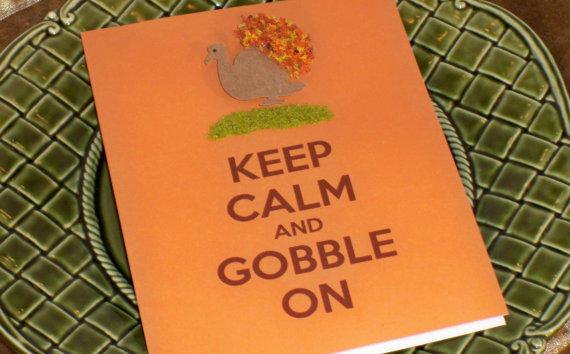 Keep Calm & Gobble On Courtesy of Cherry Blossom Tree Designs